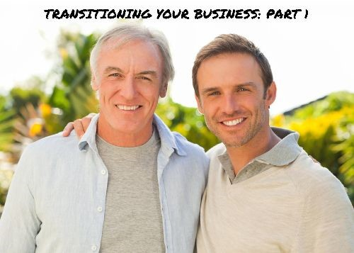 Transitioning Your Business (Part 1)
